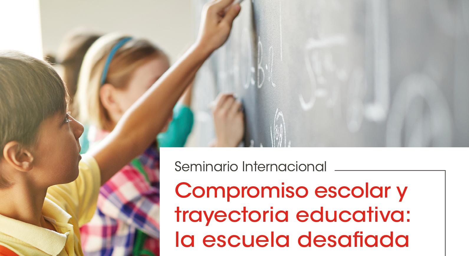 Compromiso escolar y trayectorias educativas